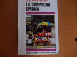 W. Saroyan - La Commedia Umana - Mondadori - Ragazzi