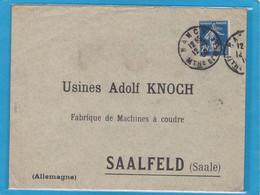 LETTRE DE NANCY,AVEC YV. NO 140a, POUR LES USINES ADOLF KNOCH (MACHINES A COUDRE/NÄHMASCHINEN) A SAALFELD (SAALE).1909. - Brieven En Documenten