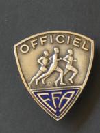 """Très Beau Et Ancien Insigne Type Boutonnière """" OFFICIEL FFA """"   ***** EN ACHAT IMMEDIAT **** - Atletiek"""