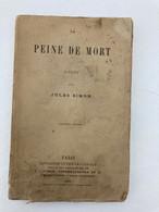 La Peine De Mort 1870 Jules Simon - AURAY VANNES - Bretagne