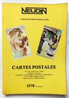 NEUDIN 1978 CATALOGUE GUIDE ARGUS CARTES POSTALES - Books & Catalogs