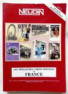 NEUDIN 1990 CATALOGUE GUIDE ARGUS CARTES POSTALES - LES MEILLEURES CARTES POSTALES DE FRANCE - Books & Catalogs