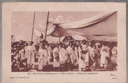 CPA Coloniale - Madagascar - Majunga - Fête Indigène - Chanteurs Malgaches - Circulée - Madagascar