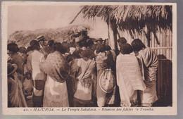 CPA Coloniale - Madagascar - Majunga - Le Temple Sakalava - Réunion Des Fidèles... - Circulée - Madagascar