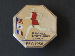 Boutonniere/insigne -  En Argent ? FRANCE - ETATS-UNIS - JAPON - FFA 1936 *** EN ACHAT IMMEDIAT *** - Atletiek