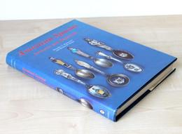 LIVRE - AMERICAN SPOONS SOUVENIR AND HISTORICAL By D.RAINWATER & D.FELGER  1990 SCHIFFER         (0512.223) - Cultural