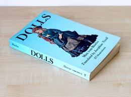 DOLLS - MAX VON BOEHN - BOOK 277 ILLUSTRATIONS  DOVER PUBLICATIONS, INC NEW-YORK         (0512.228) - Cultural