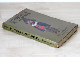 PUPPETS & AUTOMATA - MAX VON BOEHN - BOOK 216 ILLUSTRATIONS - DOVER PUBLICATIONS, INC NEW-YORK         (0512.229) - Cultural