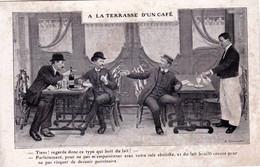 Alcool - A La Terrsasse D Un Café - Illustrateur -  Tiens ! Regarde Ce Type Qui Boit Du Lait - Absinthe - Advertising