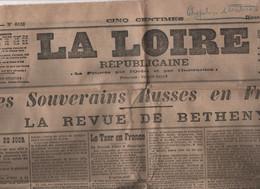 LA LOIRE REPUBLICAINE 22 09 1901 ST ETIENNE - TSAR RUSSIE EN FRANCE - REVUE BETHENY - ARMEE RUSSE - MONTS 37 POUDRERIE - Other
