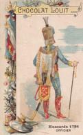 Chocolat Louit Hussards  Officiers 1786 - Louit