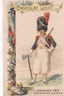 Chocolat Louit Infanterie 1811 Grenadier - Sapeur - Louit