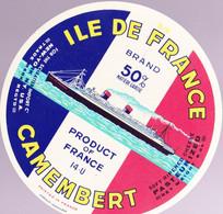 ÉTIQUETTE DE FROMAGE -  CAMEMBERT  ILE DE FRANCE 50% - Cheese
