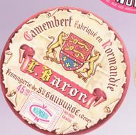 ÉTIQUETTE DE FROMAGE -  CAMEMBERT  L. BARON - Cheese