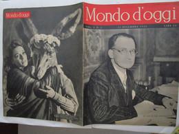 #  MONDO D'OGGI N 2 - 1945 DE GASPERI / ARABI ED EBREI / MISSISSIPI / DYNAMO IN INGHILTERRA - Prime Edizioni