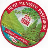 ETIQUETTE DE FROMAGE  PETIT MUNSTER PASTEURISE VOSGES VILLE SUR ILLON - Cheese