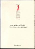 # L'Organo Di Vilminore Storia Tradizioni Restauri - Graphicscalve 2001 - Religione
