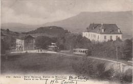 Haute Savoie.  Salève. Hôtel Bellevue, Station De Monnetier.  Mairie Et Les Voirons. - Autres Communes
