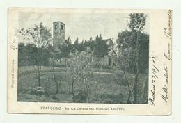 PRATOLINO - ANTICA CHIESA DEL PIOVANO ARLOTTO  VIAGGIATA  FP - Firenze (Florence)
