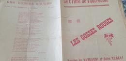 CRIME DE VAUCRESSON /LES GOSSES ROUGES /RAYBAUDI JULES HUBERT - Partitions Musicales Anciennes