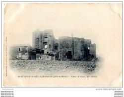 CPA (Réf :L008) St-SULPICE-de-GUILLERAGUE S (près De La Réole) (33 GIRONDE) CHÂT. De Case (XV° Siècle) - Unclassified