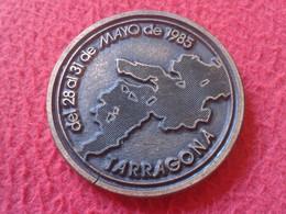 MEDALLA OLD MEDAL 1985 TARRAGONA XIII JORNADAS MEDITERRÁNEAS INTERNACIONALES DE MEDICINA DEL TRABAJO MEDICINE CATALONIA. - Unclassified