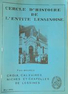CHEL LESSINES - Croix,calvaires,niches Etchapelles De Lessines - Belgio