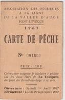 Permis De Pêche Association Pêcheurs à La Ligne Vallée D'Auge  Pont L'Evêque (14) Avec 3 Timbres Taxe Piscicole 1967 - Unclassified