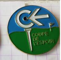 PIN'S - LIGUE CONTRE LE CANCER - Coupe De L'espoir  - Golf - Golf