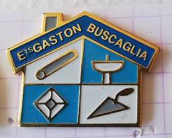 PIN'S - Ets GASTON BUSCAGLIA - Matériaux - Gonesse  Val D'Oise - Other