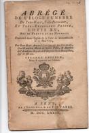 Abrégé De L'Eloge Funèbre De Très-Haut , Très-puissant, Et Très-Excellent Prince LOUIS XV, Roi De France Et De Navarre - Historische Documenten