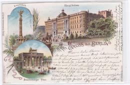 DC359 - Ak Berlin Königl. Schloss Brandenburger Thor Siegessäule Litho - Ohne Zuordnung