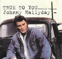 """CDS Johnny Hallyday   """"  True To You  """" - Andere - Franstalig"""