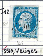 FRANCE Classique: Le Y&T 14A CDF, Obl. PC 3510 (Vélines, Ind.12), DORDOGNE - 1853-1860 Napoleon III