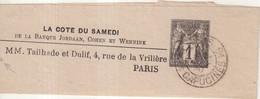 "FRANCE : ENTIER POSTAL . 1 Cts . TYPE SAGE .  "" LA COTE DU SAMEDI "" . OBL . TIMBRE A DROITE . 1882 . - Streifbänder"