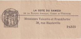 "FRANCE : ENTIER POSTAL . 1 Cts . TYPE SAGE .  "" LA COTE DU SAMEDI "" . OBL . TIMBRE A GAUCHE . 1882 . - Streifbänder"