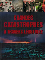 Grandes Catastrophes à Travers L'Histoire - Superbe Ouvrage - Herbert Genzmer - Christian Schütz Et Sybille Kershner - History