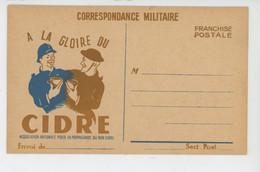 GUERRE 1939-45 - Fraternité Franco-anglaise ASSOCIATION NATIONALE POUR LA PROPAGANDE DU BON CIDRE - Franchise Militaire - Guerra 1939-45