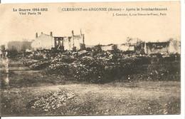 55 Meuse Clermont En Argonne - Guerre 14 18 - Après Le Bombardement - Clermont En Argonne