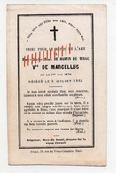 AVIS DECES 1865 - MARIE CHARLES HENRI DE MARTIN DU TYRAC - VICOMTE DE MARCELLUS - CHATEAU DU BOIS VERT 58 MAGNY - Avvisi Di Necrologio