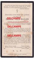 Oorlog Guerre Alexis Badard Bertix Rijkswacht Gendarm Te Paard  Gesneuveld Te Calais / France Nov 1918 - Images Religieuses