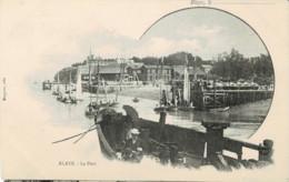33*Gironde* - Blaye- Le Port (rare) - Blaye