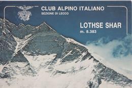 Club Alpino Italiano - Sezione Di Lecco - Lothesew Shar - Nepal - Firmata Da Membri - Formato Grande Viaggiata – FE200 - Lecco