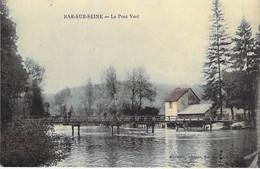 """10 - BAR Sur SEINE : Le Pont Vert - CPA """" Vernie """" Village ( 3.050 H ) Aube - Bar-sur-Seine"""