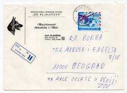 1989. YUGOSLAVIA,SERBIA,KLJAJICEVO TO BELGRADE REGISTERED COVER,GERMAN SHEPHERD DOG - Cartas