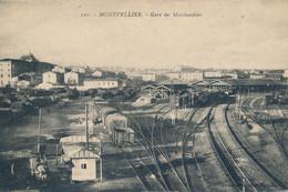 Montpellier (36 Indre) Gare Des Marchandises (pli Vertical Bord Droit) - Montpellier