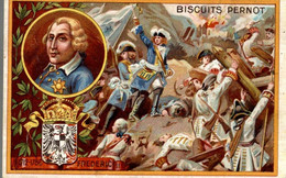 Chromo Biscuits Pernot : Frederic II 1712-1786 - Pernot