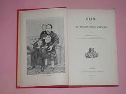 Siam Et Les Missionnaires Français Par Adrien Launay, Ed. Mame 1846, Bangkok, 240 Pages - 1801-1900