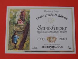 Etiquette Neuve Saint Amour 2003 Cuvée Roméo & Juliette Reine Pédauque - Beaujolais