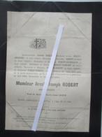 Faire-part De Décès De Monsieur Arnold-Joseph Robert - Counard D'Huis Deltour Grandjean  - Liège Le 12 Août 1884 - Obituary Notices